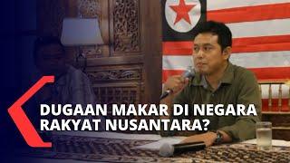 Dugaan Makar, Pimpinan Negara Rakyat Nusantara Ditangkap