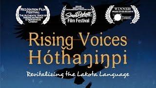 Rising Voices / Hótȟaŋiŋpi - Revitalizing the Lakota Language