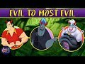 Disney Villains: Evil to Most Evil