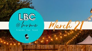 LBC@Home - March 21st