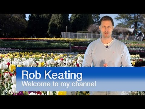 Welcome to my youtube channel - Rob Keating
