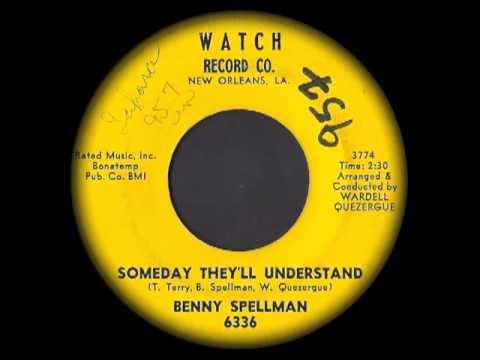 Benny Spellman - Someday They'll Understand