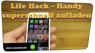 Handy, Smartphone Akku SUPERSCHNELL aufladen - Life Hack Tutorial