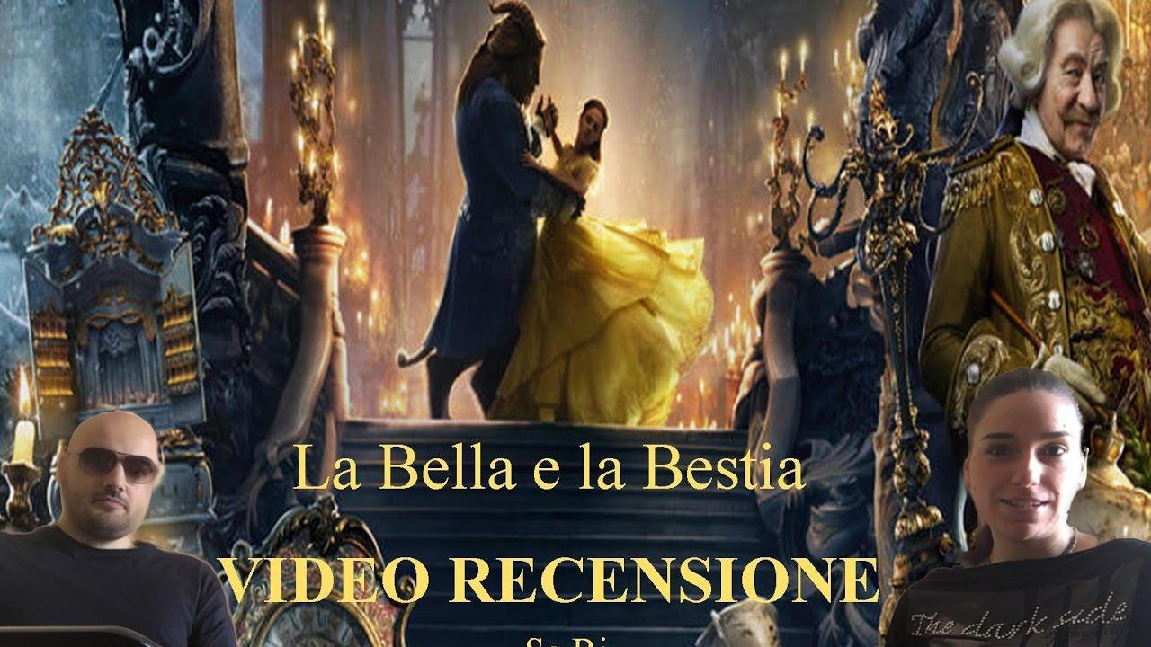 La Bella E La Bestia Recensione Film 2017 Youtube
