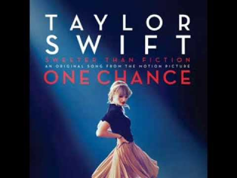 """Taylor Swift - Sweeter than Fiction (An original song from """"One Chance"""") (Audio)"""