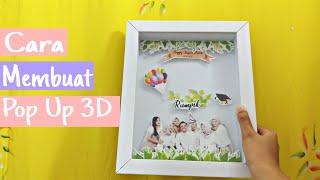 Cara Membuat Pop Up 3D Frame #2 SANGAT MUDAH!!!!