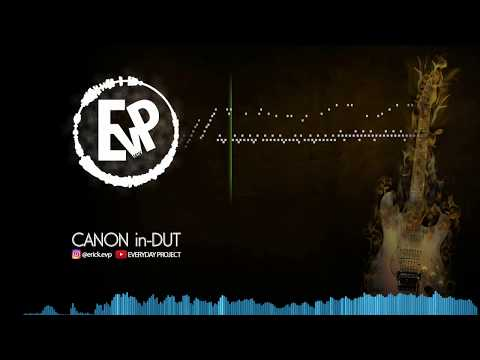 Canon in-DUT | [EvP Music]