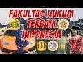 7 FAKULTAS HUKUM TERBAIK DI INDONESIA