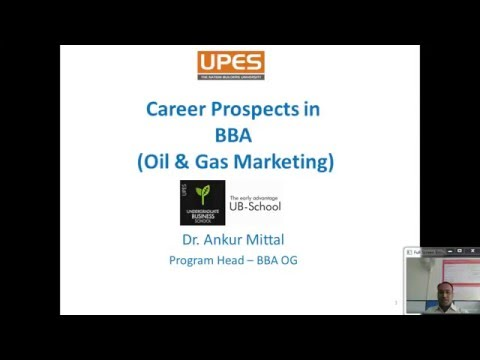 UPES ( Oil & Gas Marketing  |  Overview of Oil & Gas Business in India)