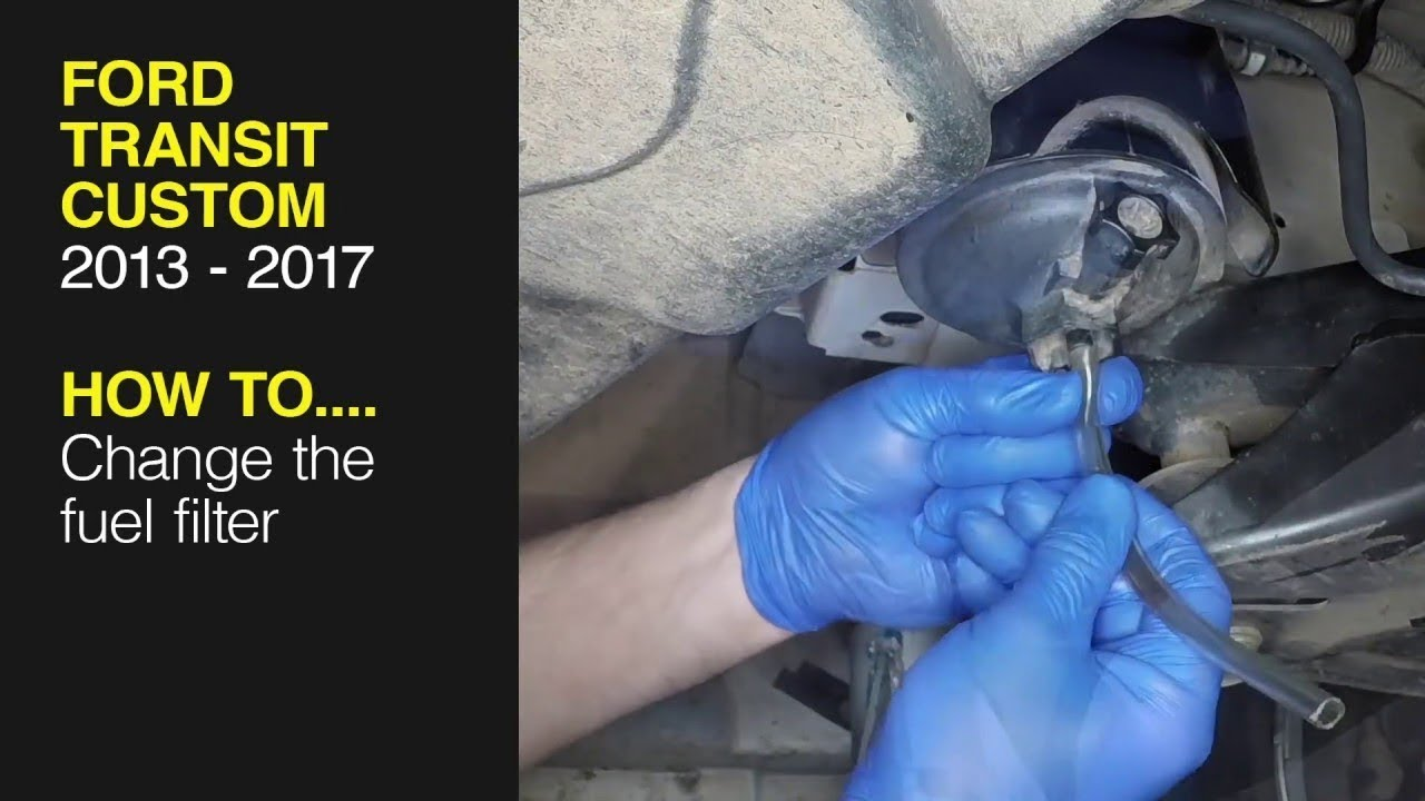 How to replace the fuel filter on the Ford Transit Custom (2013 - 2017)  Diesel - YouTubeYouTube