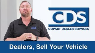 Dealers, Sell Your Vehicle Through Copart Today