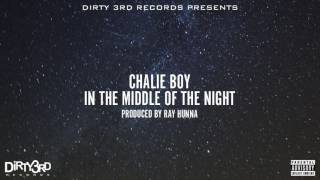 Chalie Boy - In The Middle of The Night (Official Song)