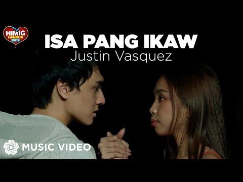 Isa Pang Ikaw - Justin Vasquez  Himig Handog 2019
