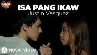 Baixar Isa Pang Ikaw - Justin Vasquez | Himig Handog 2019 (Music Video)