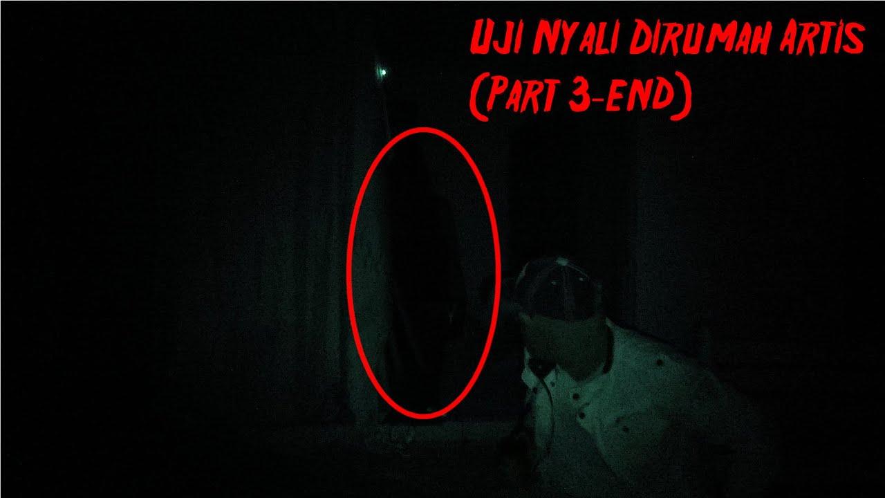 Uji Nyali Dirumah Artis (Part 3-END) | Feat @Skeptic