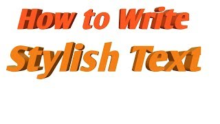 How to Write Stylish Text   How to Write Name in Stylish Text