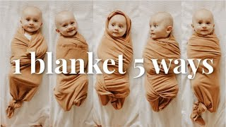 HOW TO SWADDLE A BĄBY 5 DIFFERENT WAYS