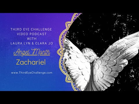 Episode 66 – Angel Month – Archangel Zachariel