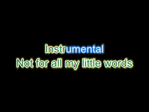 All my little words
