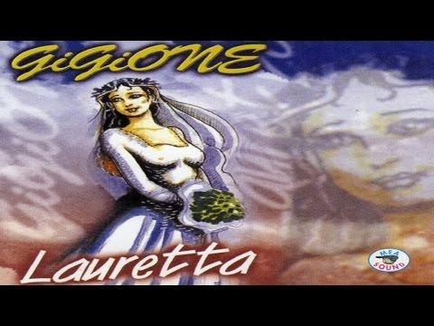 Gigione - Lauretta [full album]