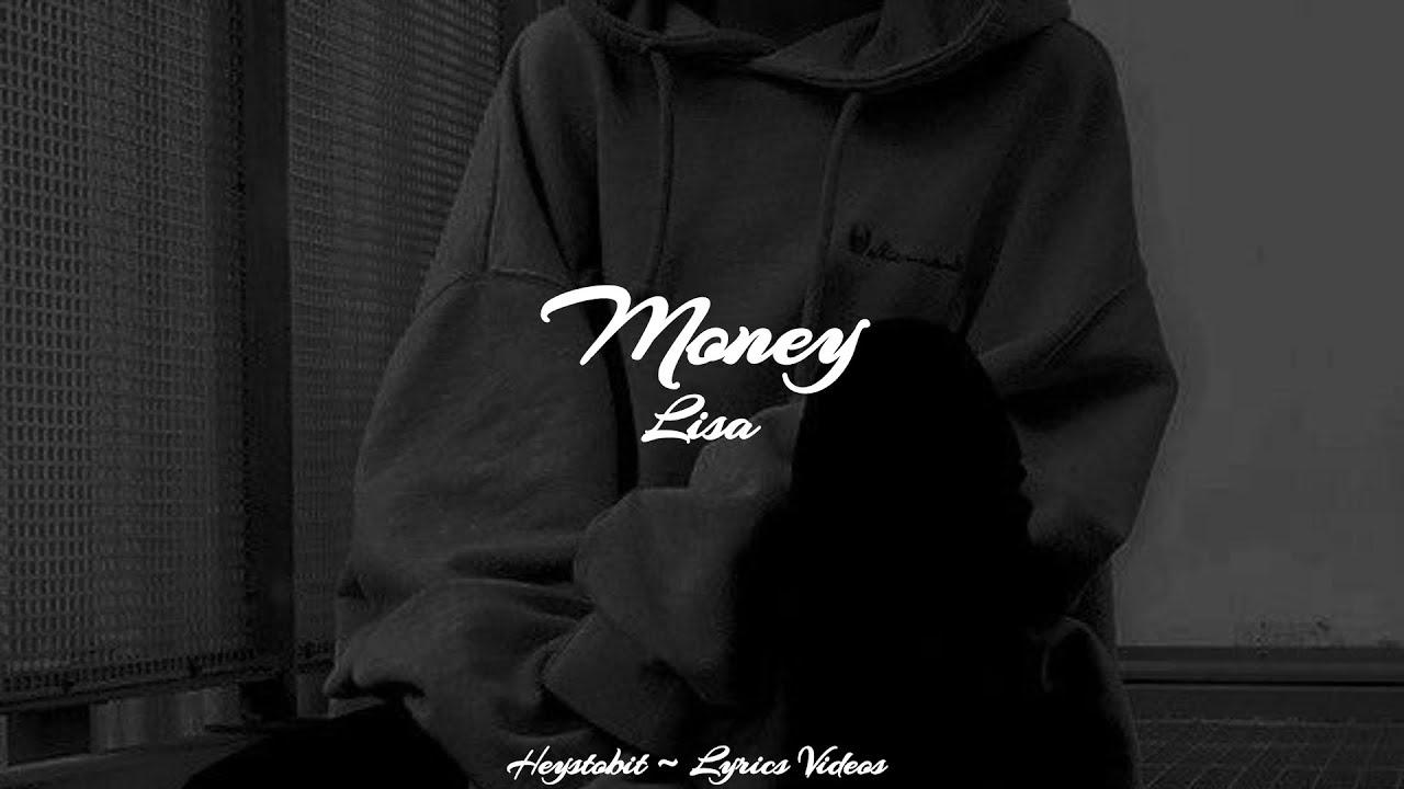LISA - MONEY [Lyrics]