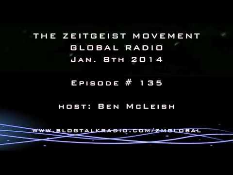 TZM Global Radio, Jan 8th 2014, Episode 135 [ The Zeitgeist Movement ]