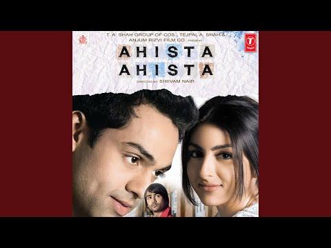AHISTA AHISTA (Remix)