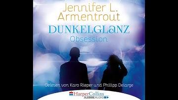 DUNKELGLANZ - OBSESSION von Jennifer L. Armentrout | Hörbuch | Sprecher Karo Rieper, Phillip Delarge