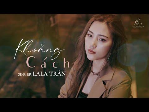 KHOẢNG CÁCH_ ĐÀM VĨNH HƯNG    LALA TRẦN cover