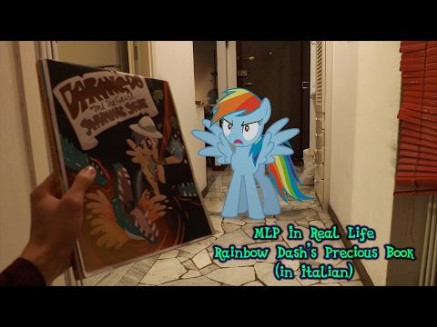 Il Libro Prezioso Di Rainbow Dash (MLP In Real Life ITA)