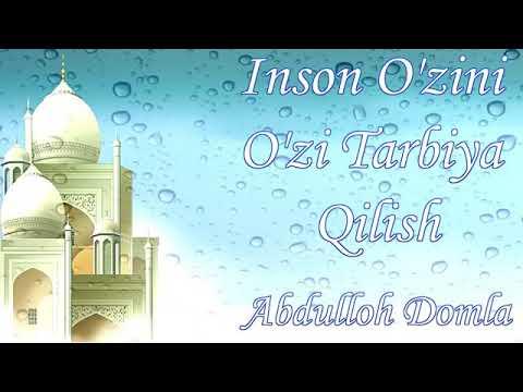 Abdulloh domla |  Inson o'zini o'zi tarbiya qilish