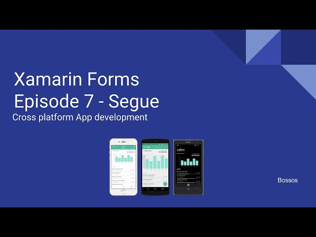 Xamarin Tutorial Episode 7 - Segue
