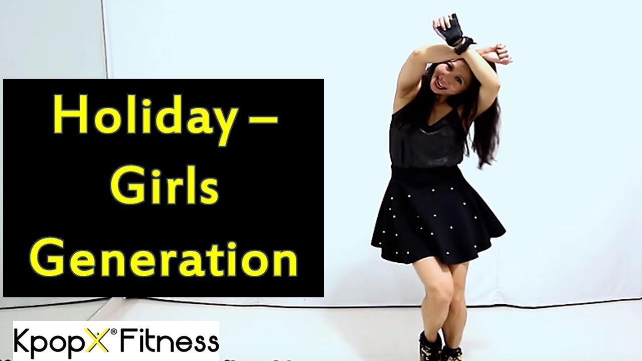 Holiday By Girls Generation | KPOPX FITNESS PREVIEW | KPOP WORKOUT