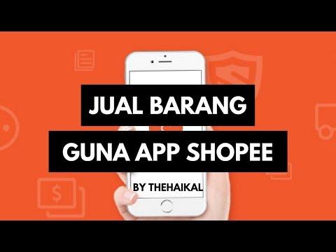 Cara Jual Barang Di Shopee Dengan Aplikasi Shopee