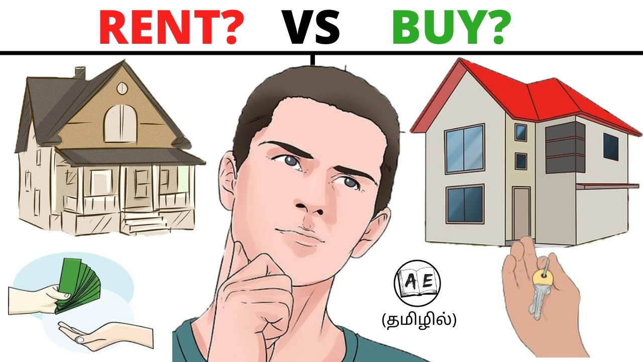 Rental House Vs Own House in tamil | How to plan Financially before buying  a house|almost everything - YouTube