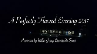 A Perfectly Flawed Evening 2017