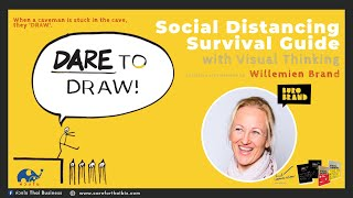 Social Distancing Survival Guide with Visual Thinking by Willemien Brand 24/4/62