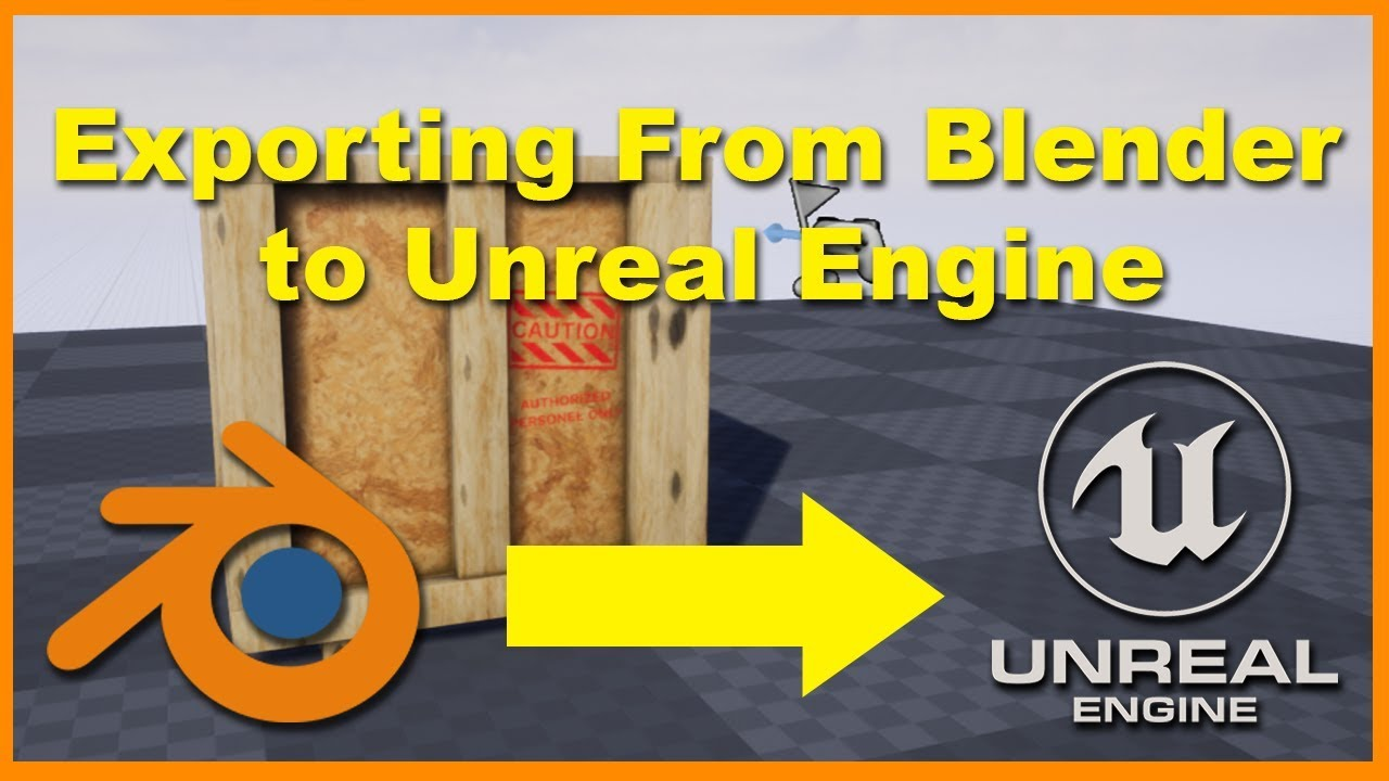 How to Export Models From Blender to Unreal Engine + Troubleshooting  (Blender 2 8)