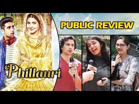 Phillauri Movie - Public Review - जानिए जनता की राय - Anushka Sharma, Diljit Doshanjh, Suraj Sharma