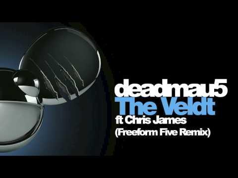deadmau5 feat. Chris James - The Veldt (Freeform Five Remix)