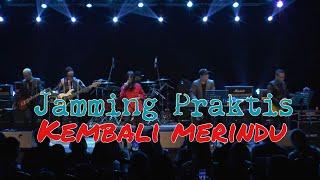 Gambar cover Kembali Merindu - Slam / Jamming Praktis untuk konsert Pentas Maya bersama Zamani