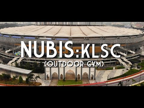 Nubis: KLSC (Outdoor Gym) | Astro Arena