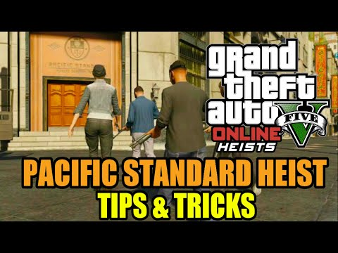 Pacific Standard Heist - Tips & Tricks - Grand Theft Auto On