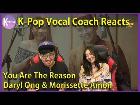 K - pop Vocal Coaches reacts to Daryl Ong & Morissette Amon - You Are The Reason