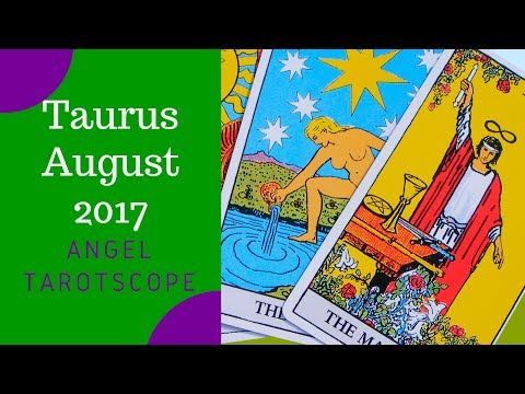 Taurus August 2017 - Release the past and trust your heart!