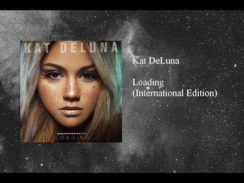 Kat DeLuna - Loading (International Edition)
