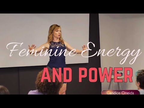 Feminine Energy and Power