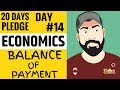 Day 14 I ECONOMICS I BALANCE OF PAYMENT I 20Dayspledge