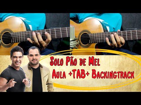 Solo Pão de Mel (Aula + TAB + Backingtrack) Zéze di Camargo e Luciano