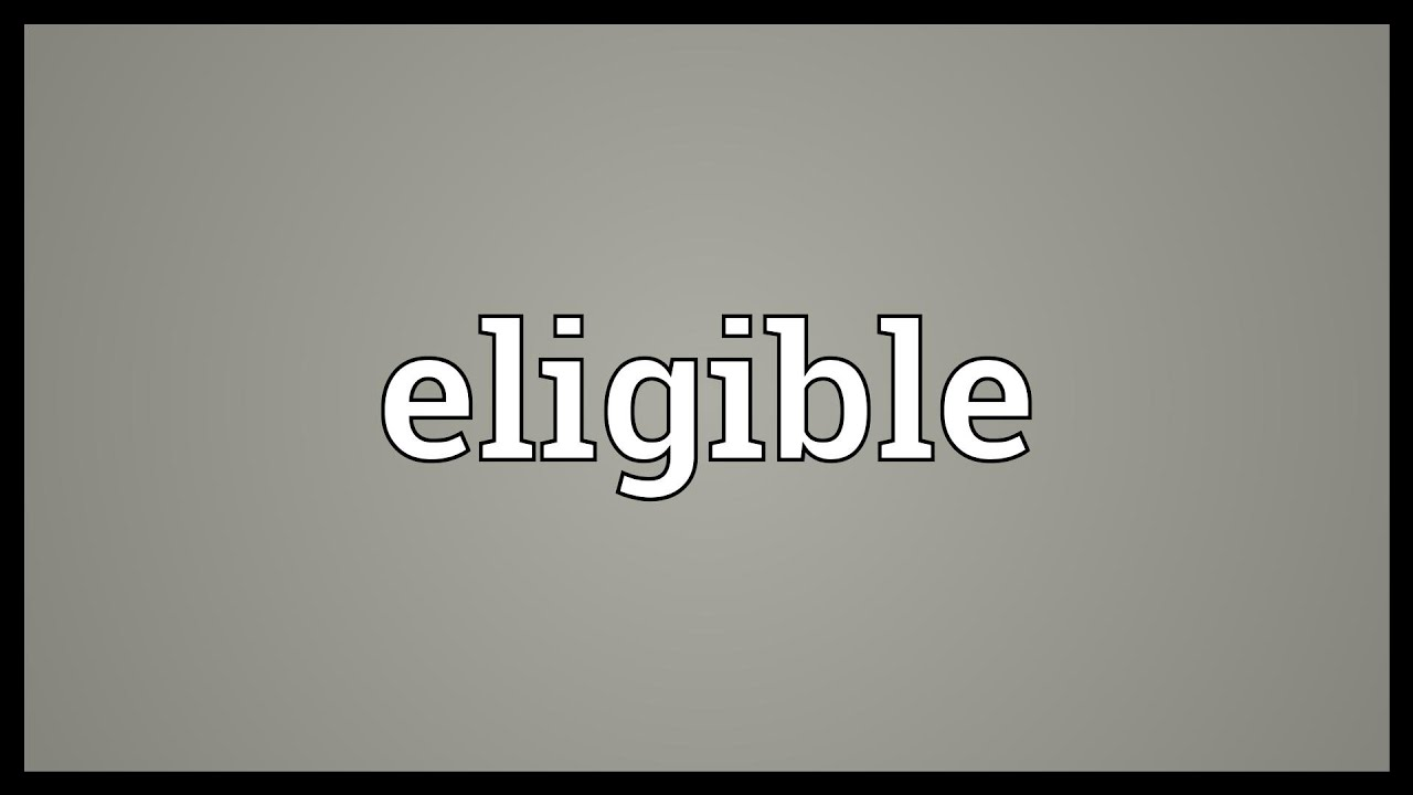 Eligible Meaning - YouTube